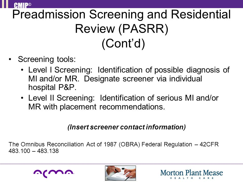Preadmission Screening and Residential Review (PASRR) (Cont'd)