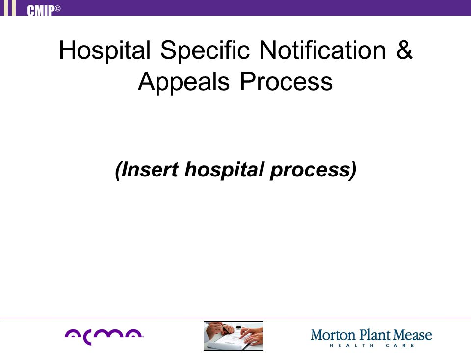 Hospital Specific Notification & Appeals Process