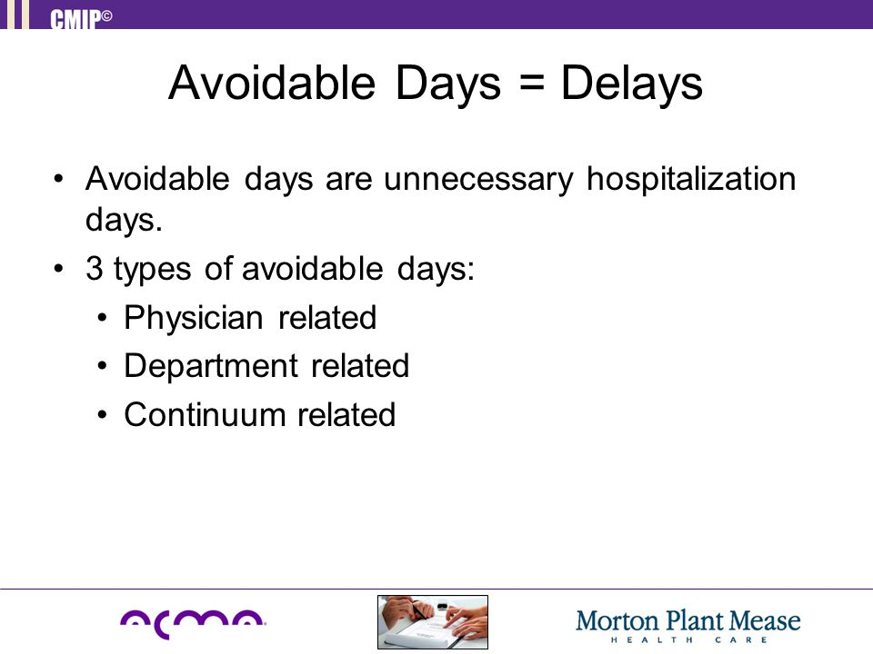 Avoidable Days = Delays