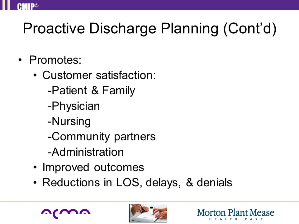 Proactive Discharge Planning (Cont'd)