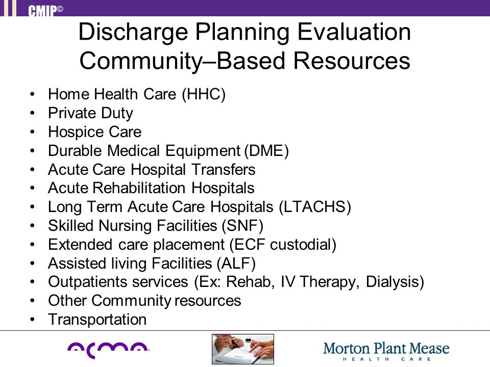 Discharge Planning Evaluation Community–Based Resources