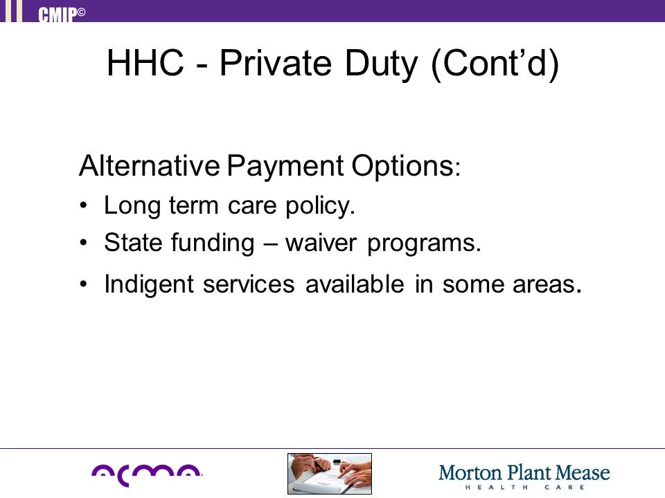 HHC - Private Duty (Cont'd)