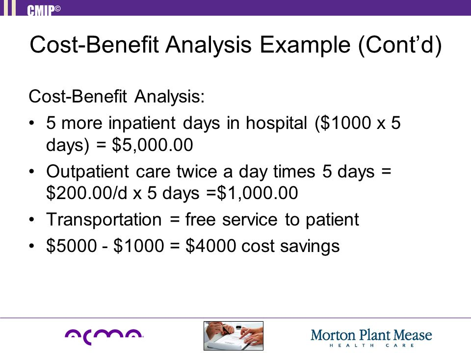 Cost-Benefit Analysis Example (Cont'd)