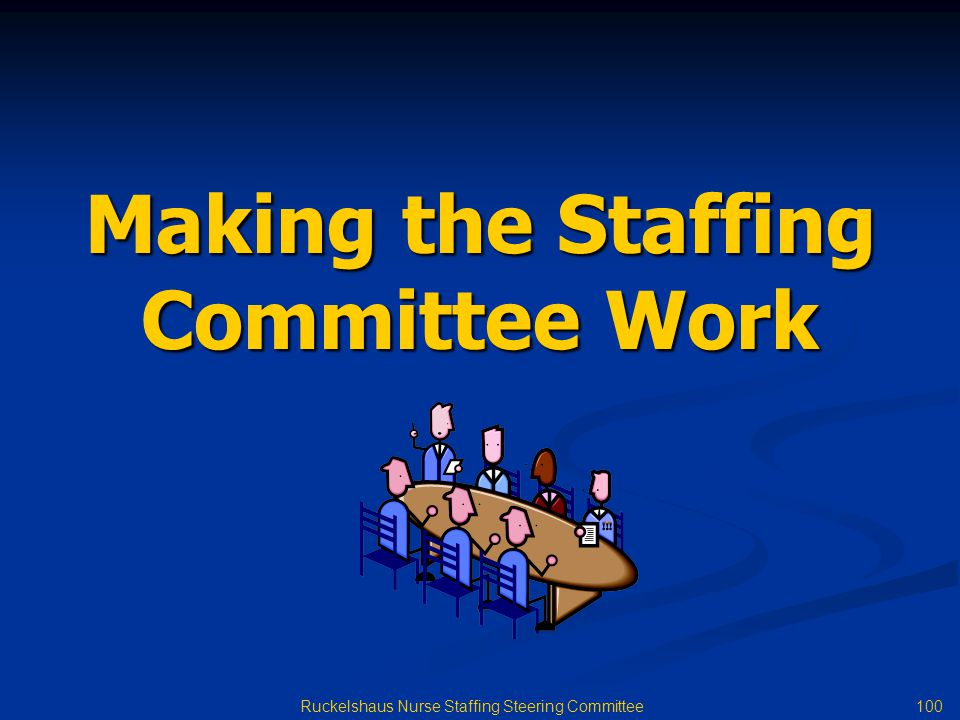 Making the Staffing Committee Work
