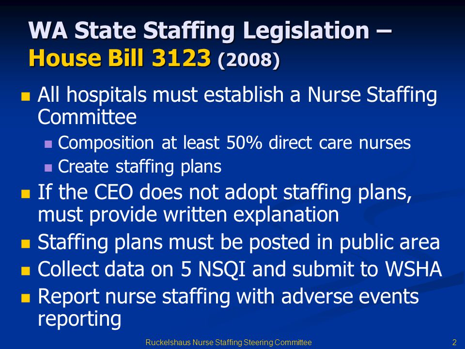 WA State Staffing Legislation – House Bill 3123 (2008)