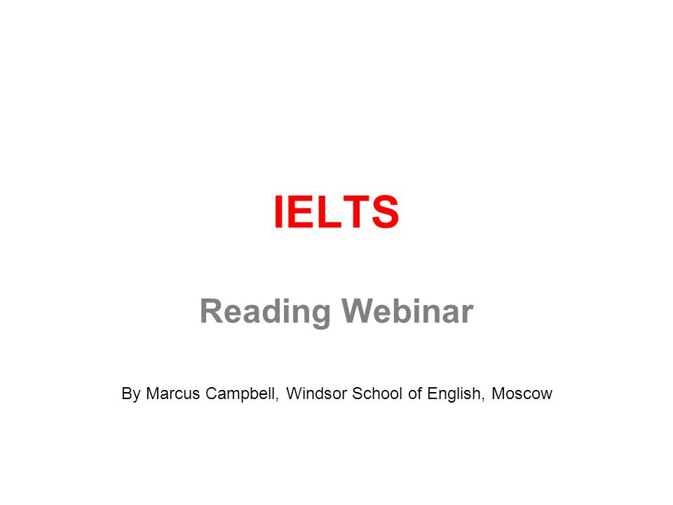 Reading Webinar By Marcus Campbell, Windsor School of English, Moscow