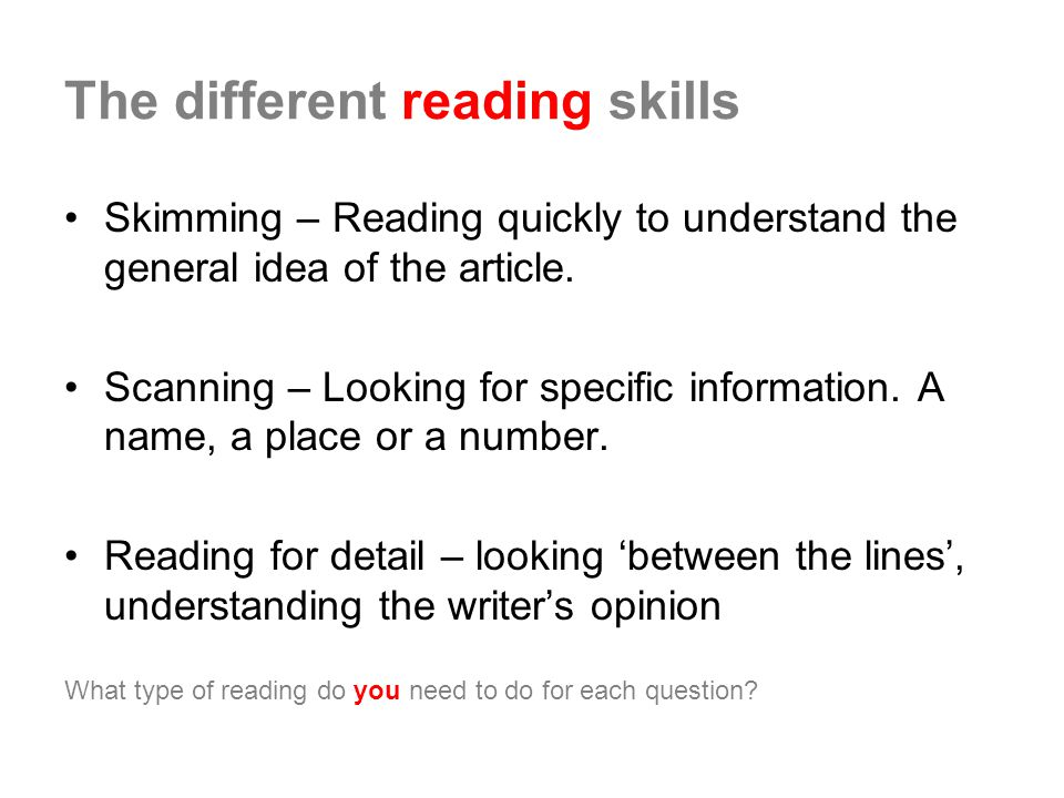 The different reading skills