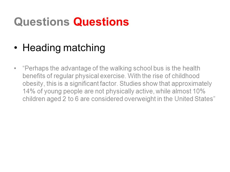 Questions Questions Heading matching