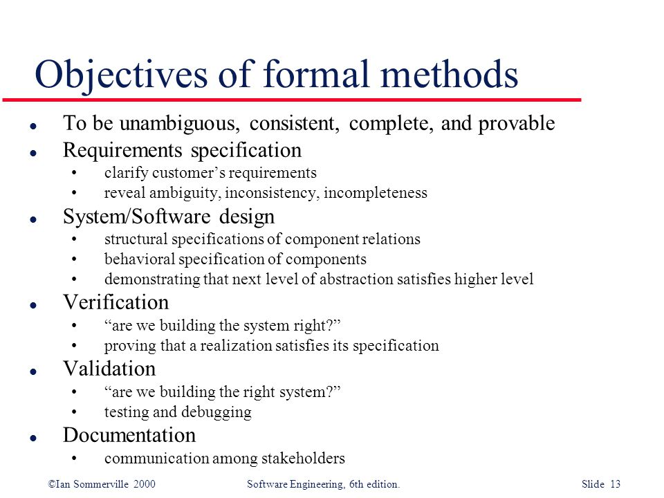 Objectives of formal methods
