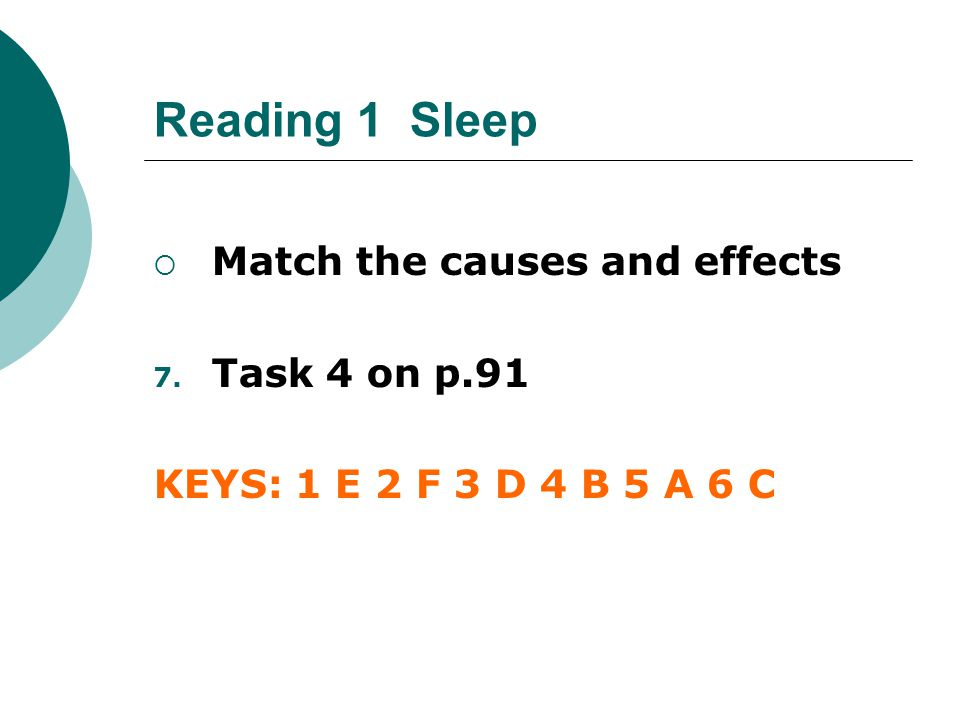 Reading 1 Sleep Match the causes and effects Task 4 on p.91