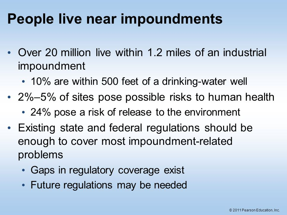 People live near impoundments