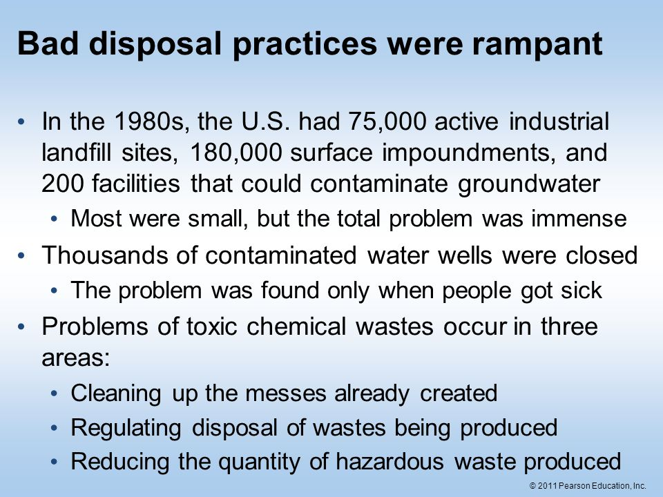 Bad disposal practices were rampant