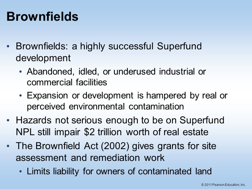 Brownfields Brownfields: a highly successful Superfund development