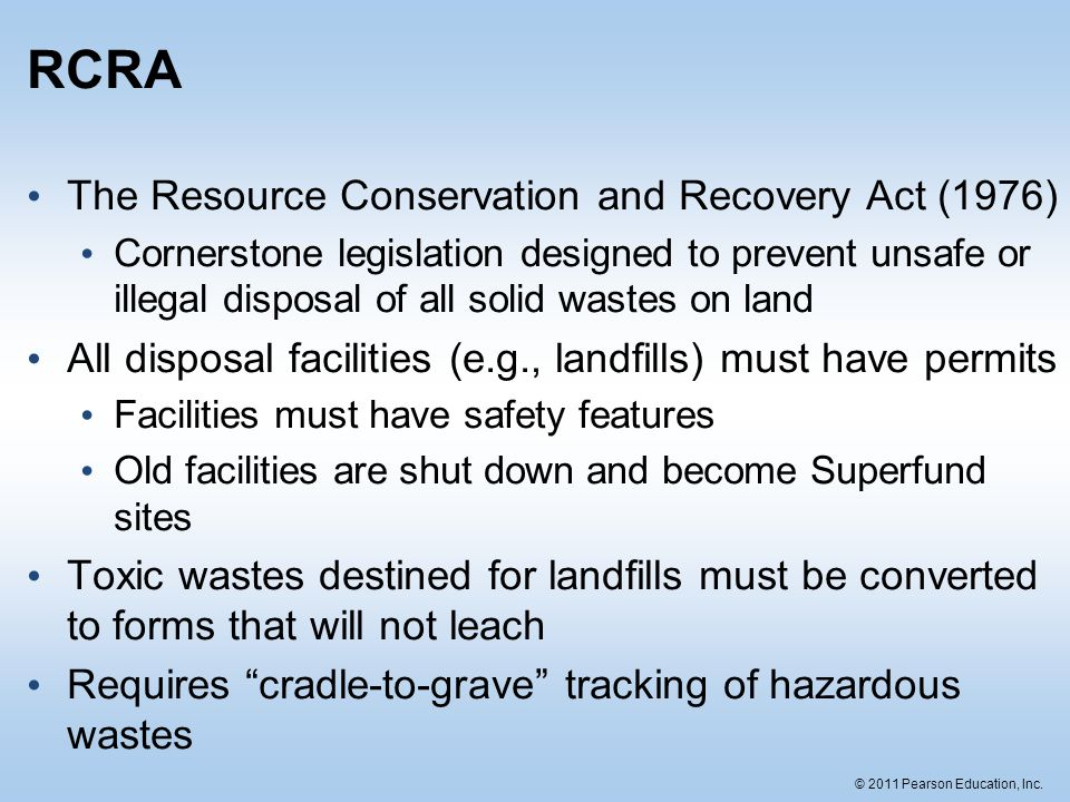 RCRA The Resource Conservation and Recovery Act (1976)