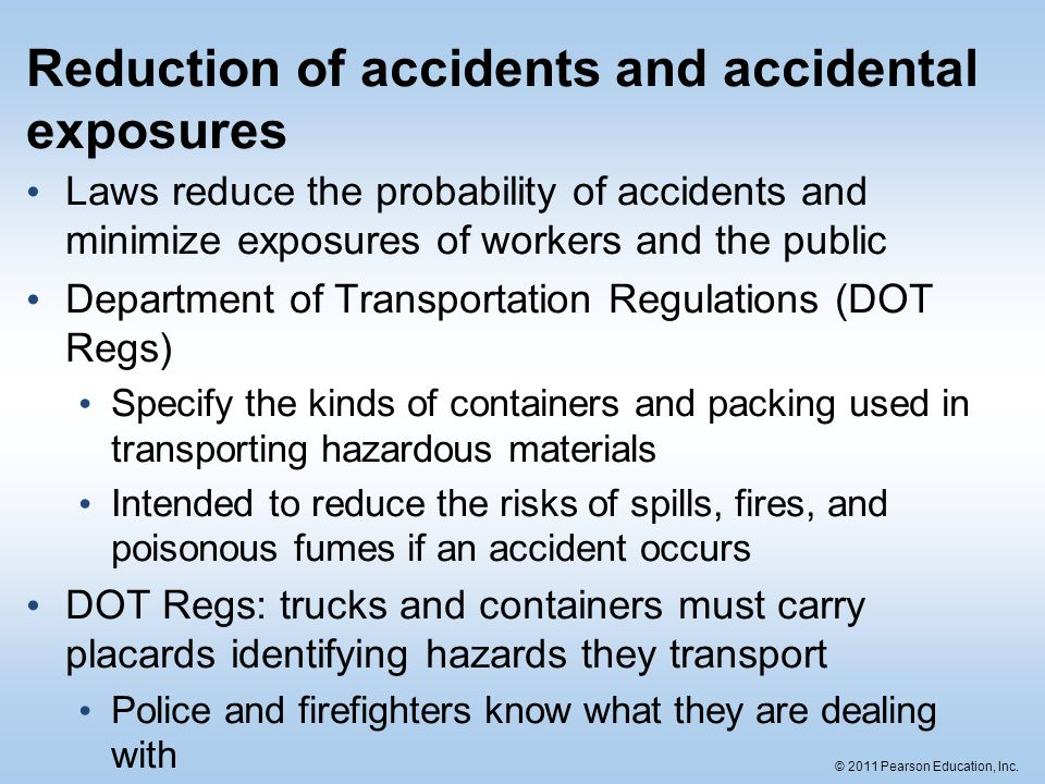 Reduction of accidents and accidental exposures