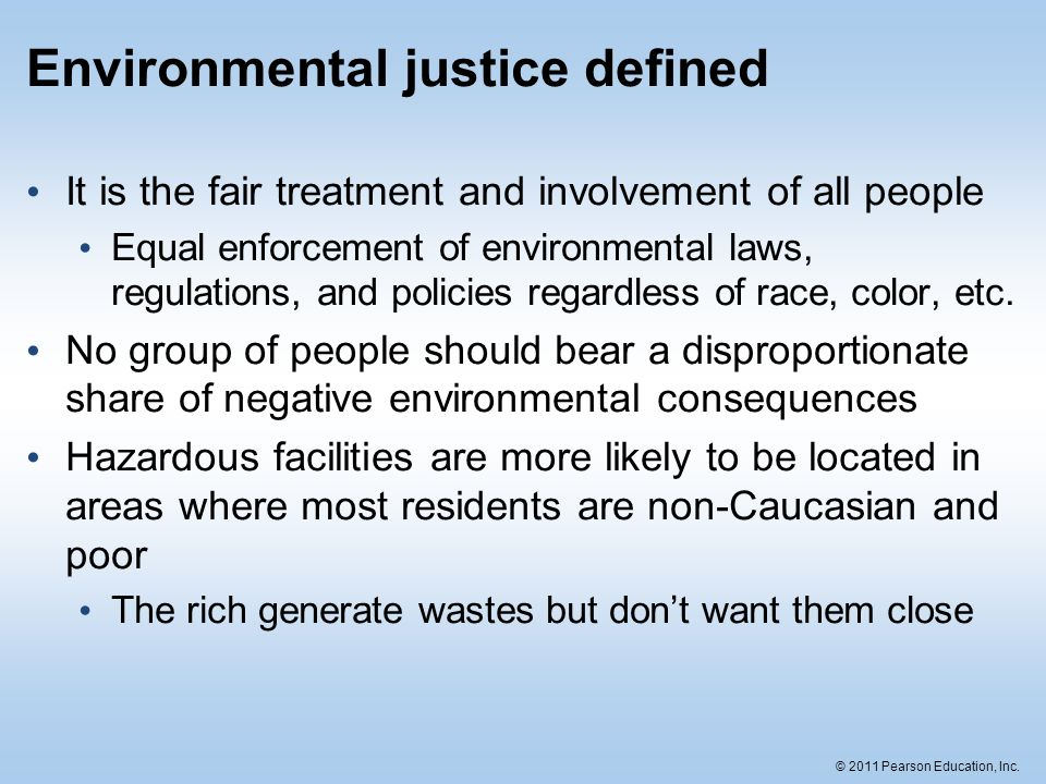 Environmental justice defined