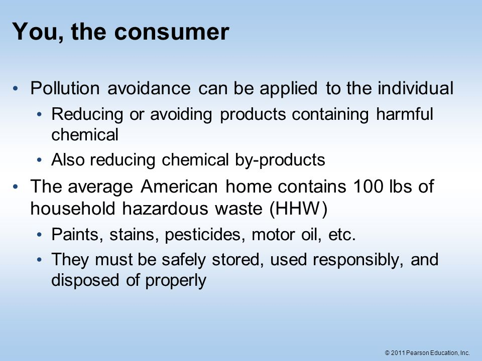 You, the consumer Pollution avoidance can be applied to the individual