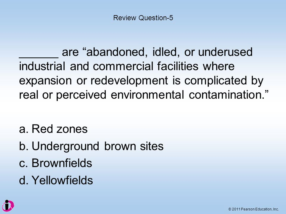 b. Underground brown sites c. Brownfields d. Yellowfields