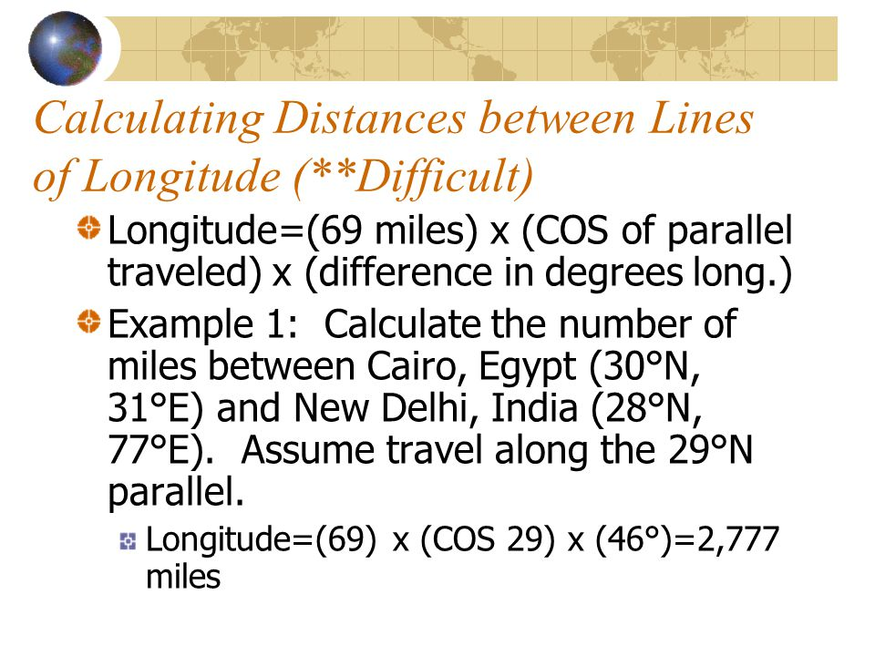 Calculating Distances between Lines of Longitude (**Difficult)