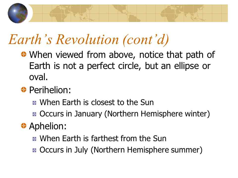 Earth's Revolution (cont'd)