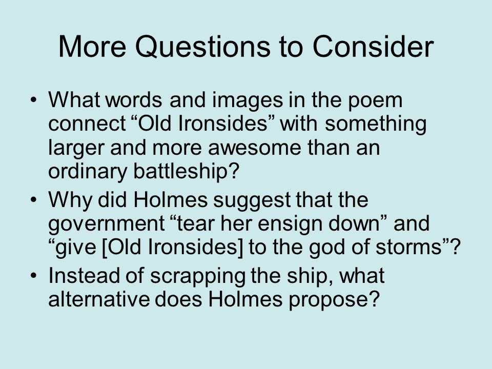 More Questions to Consider
