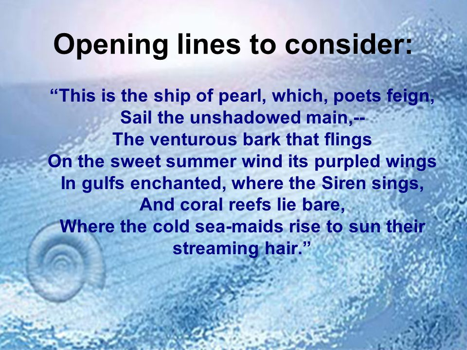 Opening lines to consider: