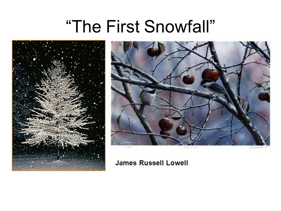 The First Snowfall James Russell Lowell