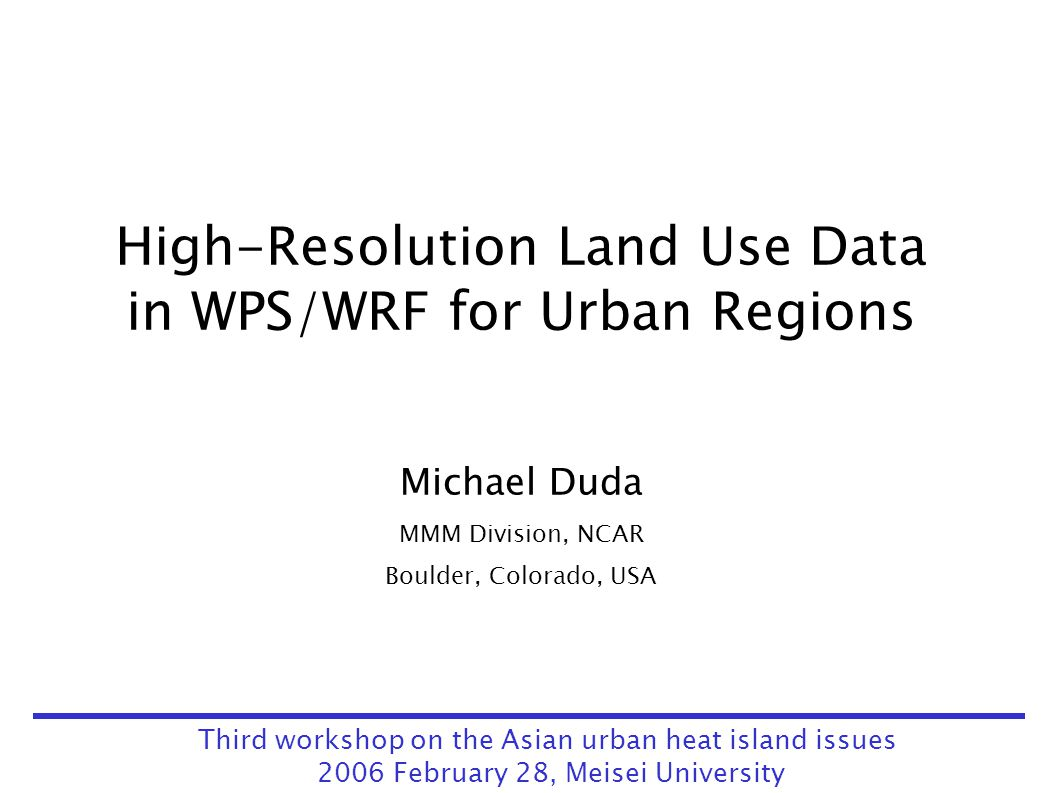 High-Resolution Land Use Data in WPS/WRF for Urban Regions