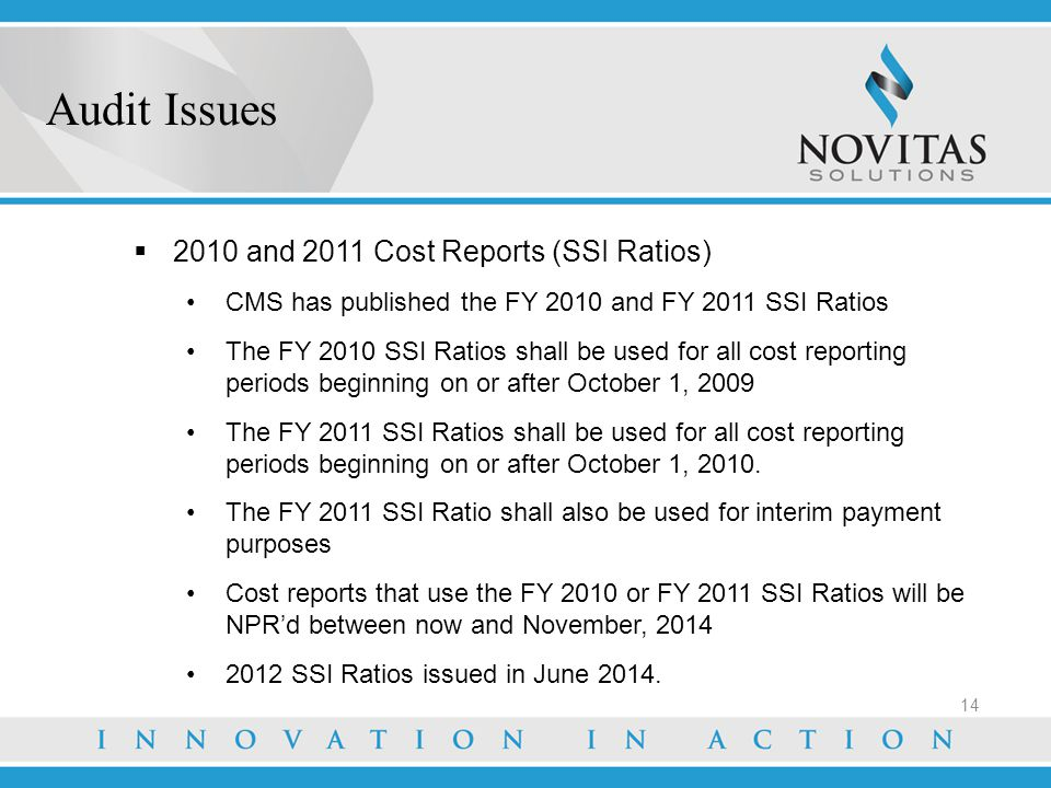 Audit Issues 2010 and 2011 Cost Reports (SSI Ratios)