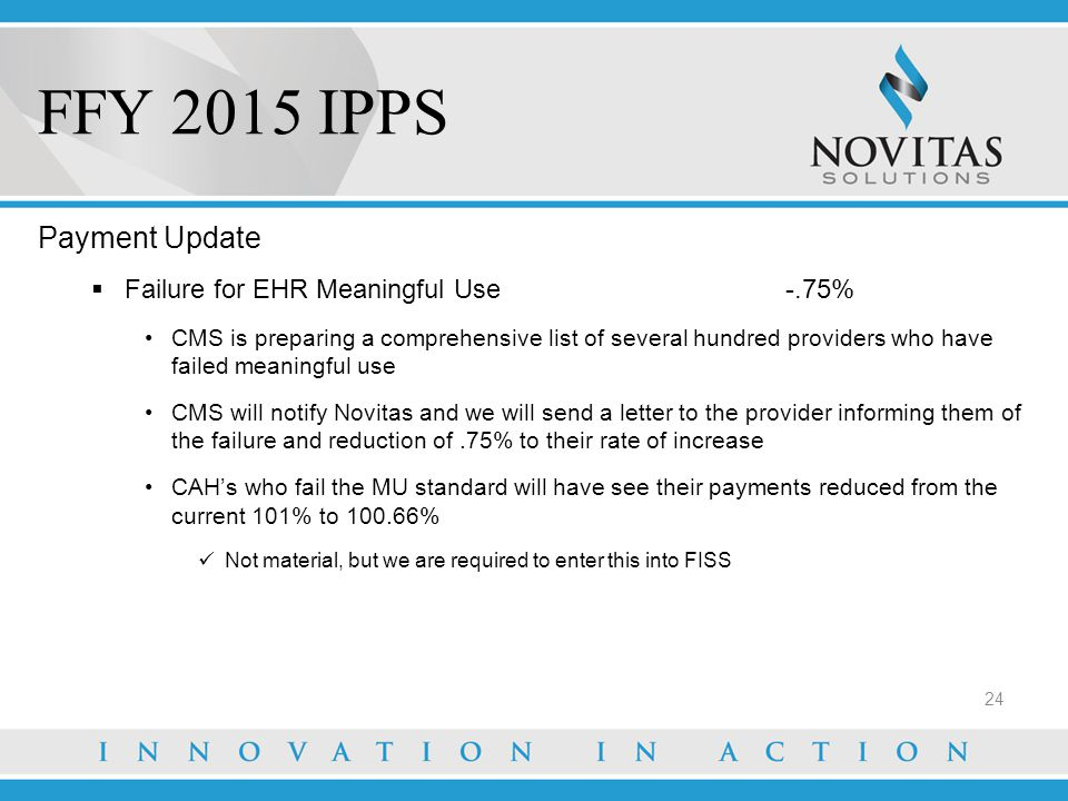 FFY 2015 IPPS Payment Update Failure for EHR Meaningful Use -.75%