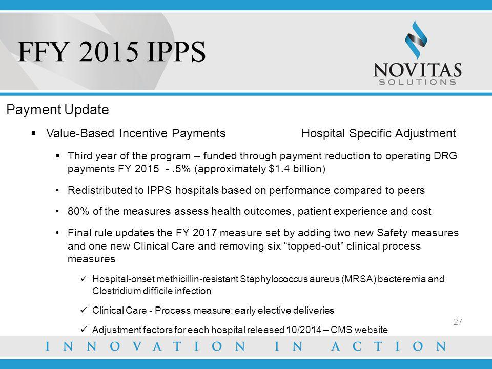 FFY 2015 IPPS Payment Update