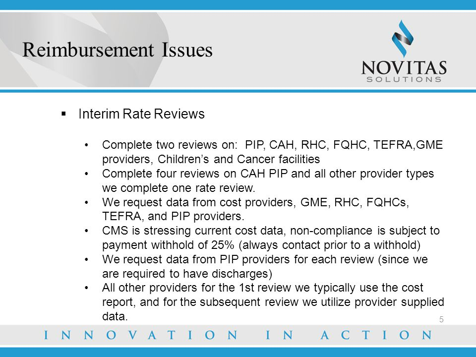 Reimbursement Issues Interim Rate Reviews