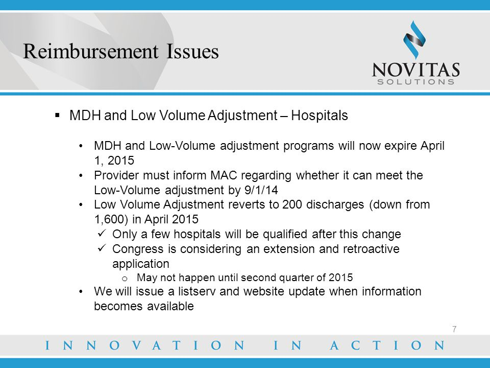 Reimbursement Issues MDH and Low Volume Adjustment – Hospitals