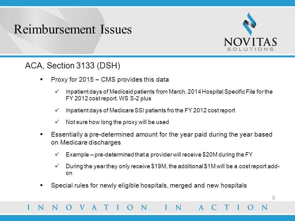 Reimbursement Issues ACA, Section 3133 (DSH)