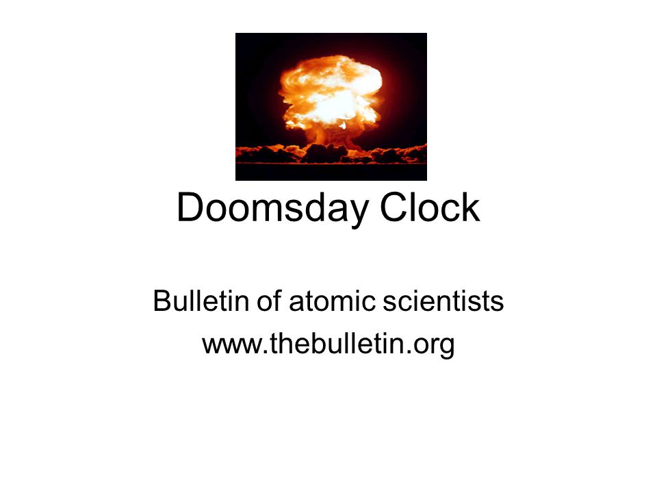Bulletin of atomic scientists www.thebulletin.org