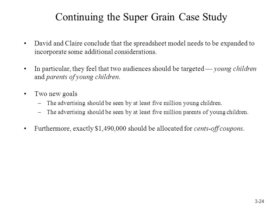 Continuing the Super Grain Case Study