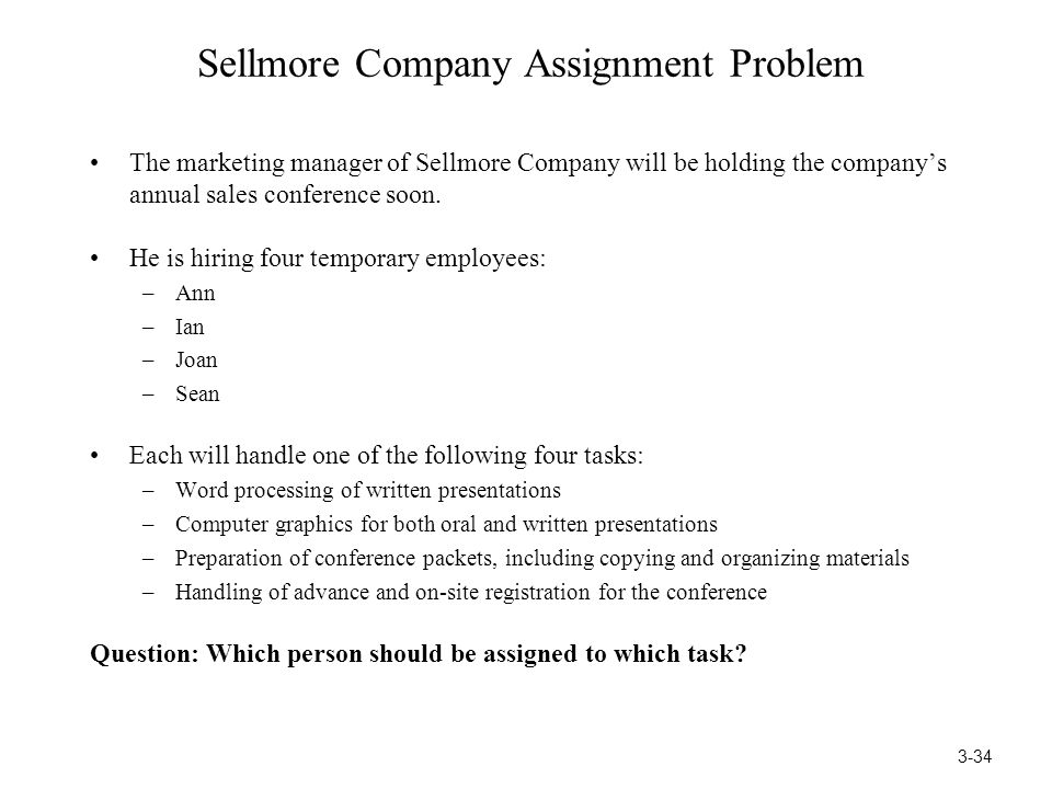 Sellmore Company Assignment Problem