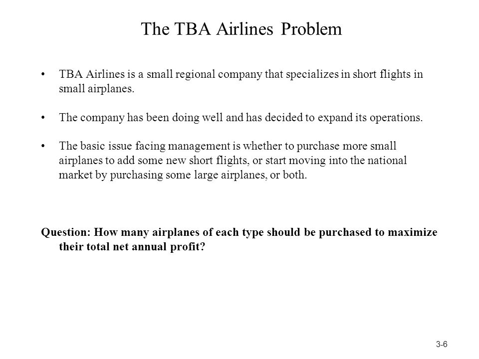 The TBA Airlines Problem