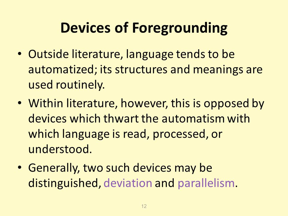 Devices of Foregrounding