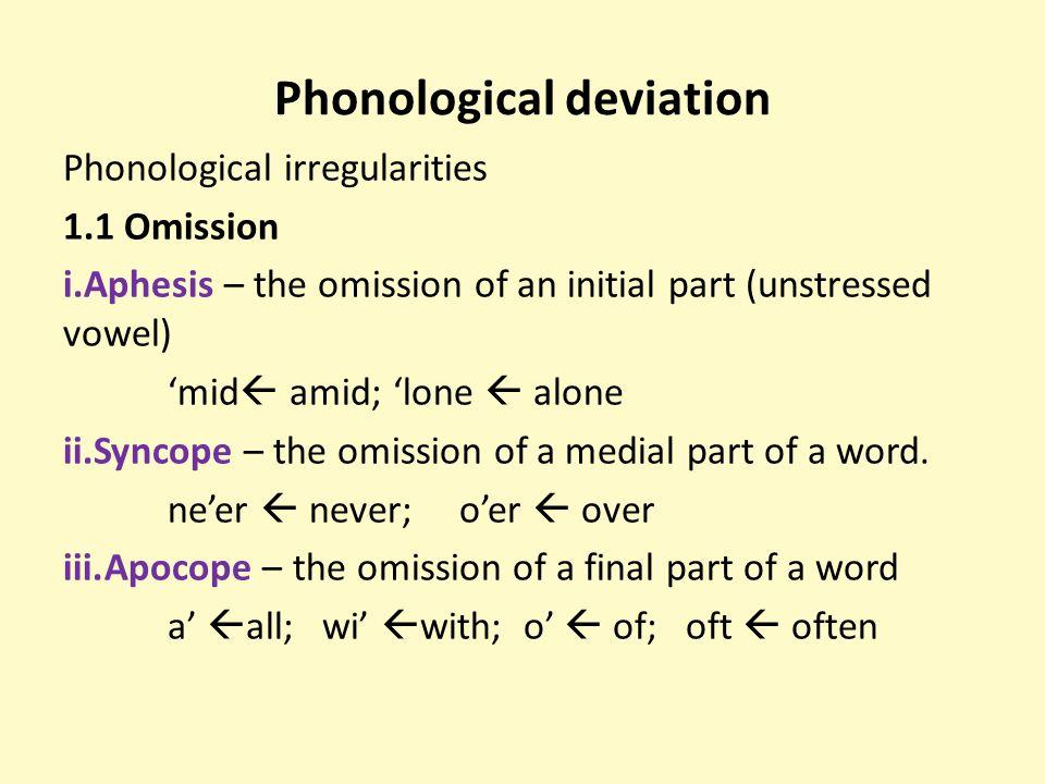 Phonological deviation
