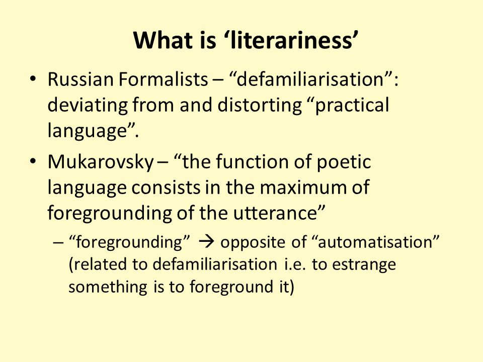 What is 'literariness'