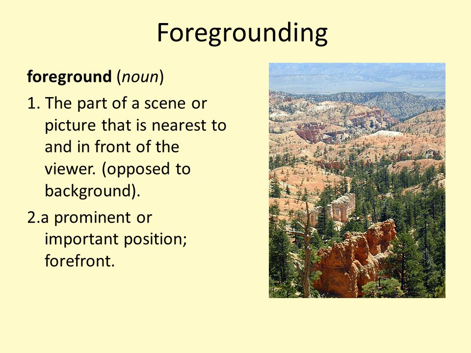 Foregrounding