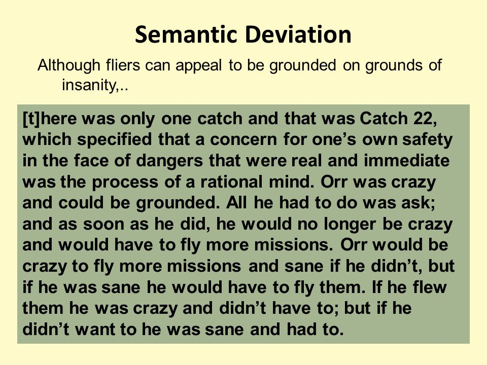 Semantic Deviation Although fliers can appeal to be grounded on grounds of insanity,..