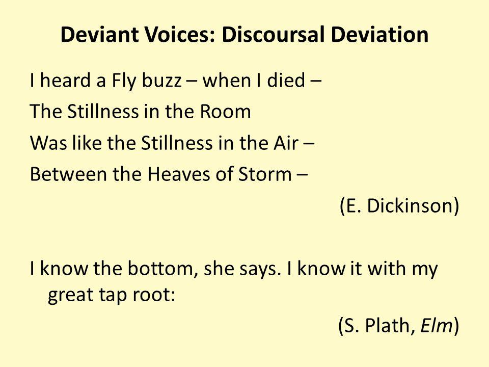 Deviant Voices: Discoursal Deviation