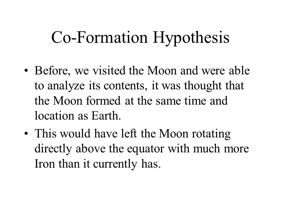 Co-Formation Hypothesis