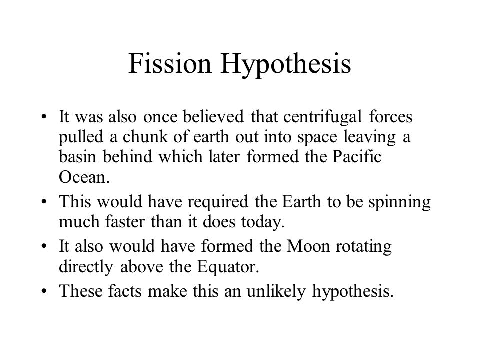 Fission Hypothesis