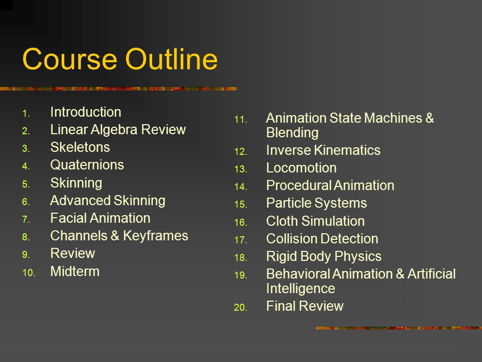 Course Outline Introduction Linear Algebra Review