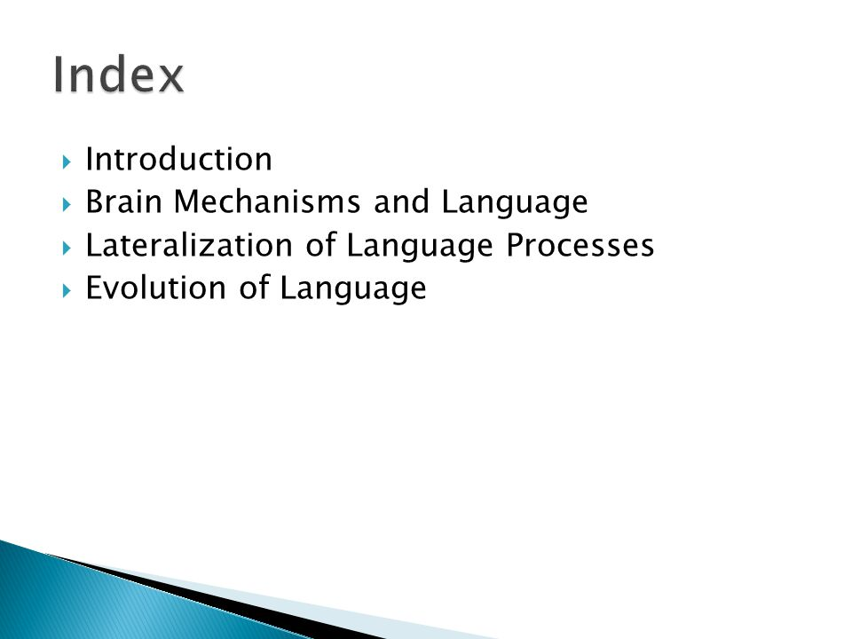 Index Introduction Brain Mechanisms and Language