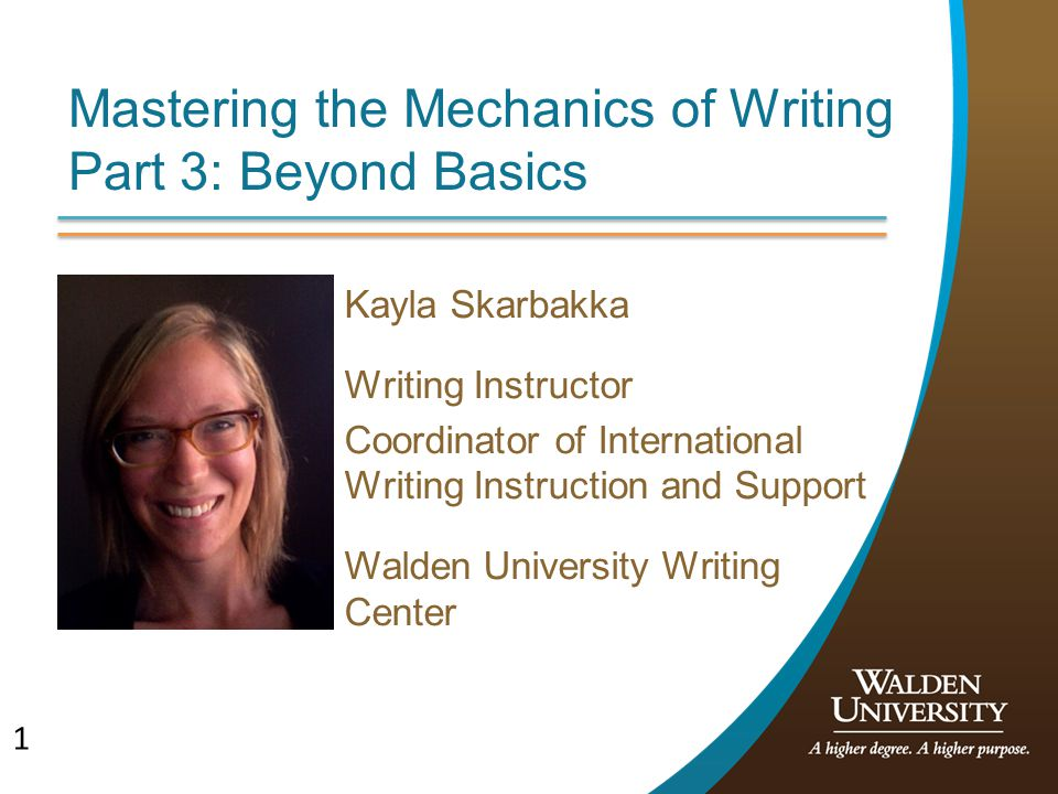 Mastering the Mechanics of Writing Part 3: Beyond Basics