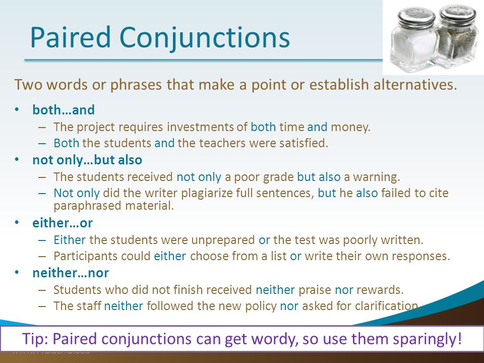 Tip: Paired conjunctions can get wordy, so use them sparingly!